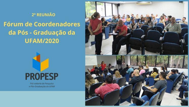 2ª Fórum de Coordenadores da Pós-graduação UFAM 2020